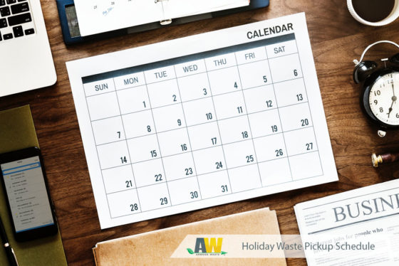 Arwood Waste Holiday Waste Pickup Schedule Reminder