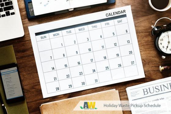 Arwood Waste Holiday Waste Pickup Schedule Reminder