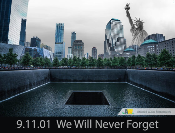 Never Forget 9/11 - Arwood Waste Remembers